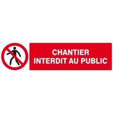 PANNEAU CHANTIER INTERDIT  PUBLIC